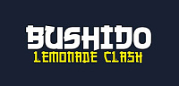 Bushido Lemonade Clash by Intrue Lab